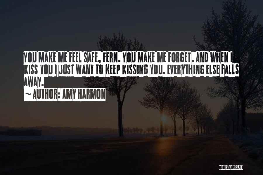 Keep Me Safe Quotes By Amy Harmon