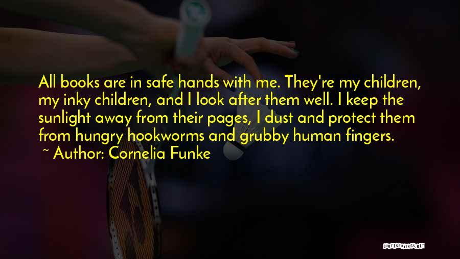 Keep Me Safe Quotes By Cornelia Funke
