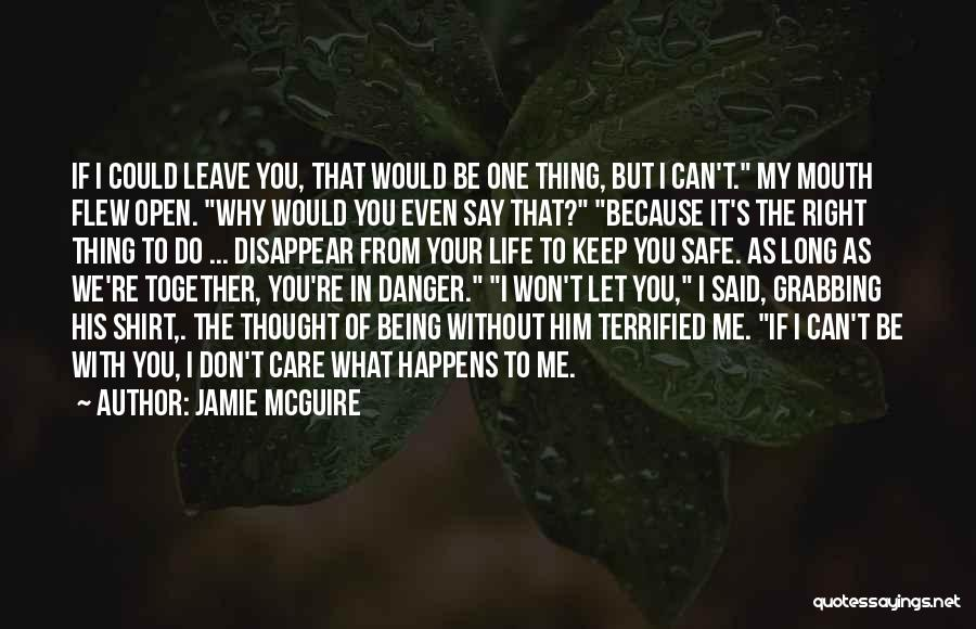 Keep Me Safe Quotes By Jamie McGuire