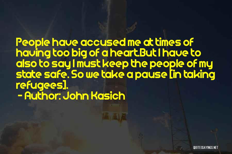 Keep Me Safe Quotes By John Kasich