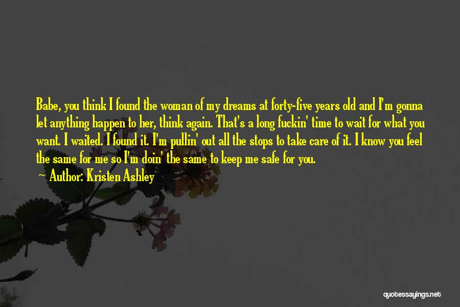 Keep Me Safe Quotes By Kristen Ashley