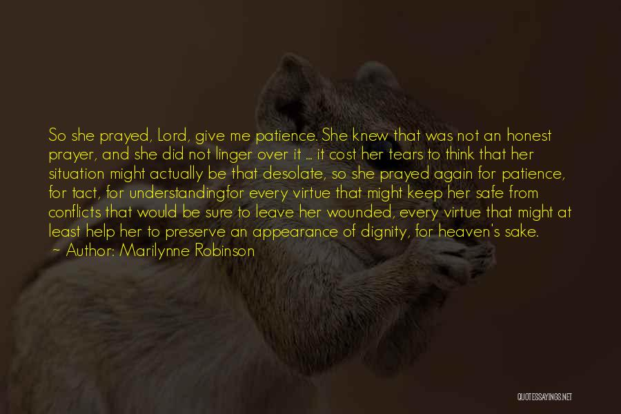 Keep Me Safe Quotes By Marilynne Robinson