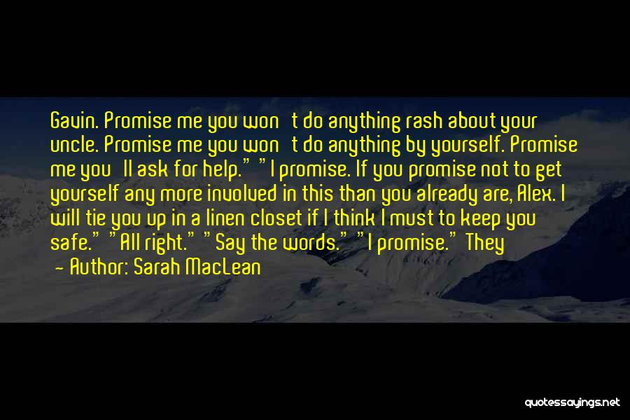 Keep Me Safe Quotes By Sarah MacLean