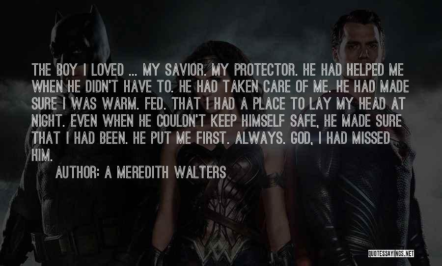Keep Me Warm At Night Quotes By A Meredith Walters