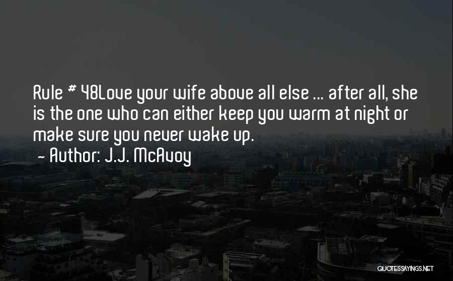 Keep Me Warm At Night Quotes By J.J. McAvoy