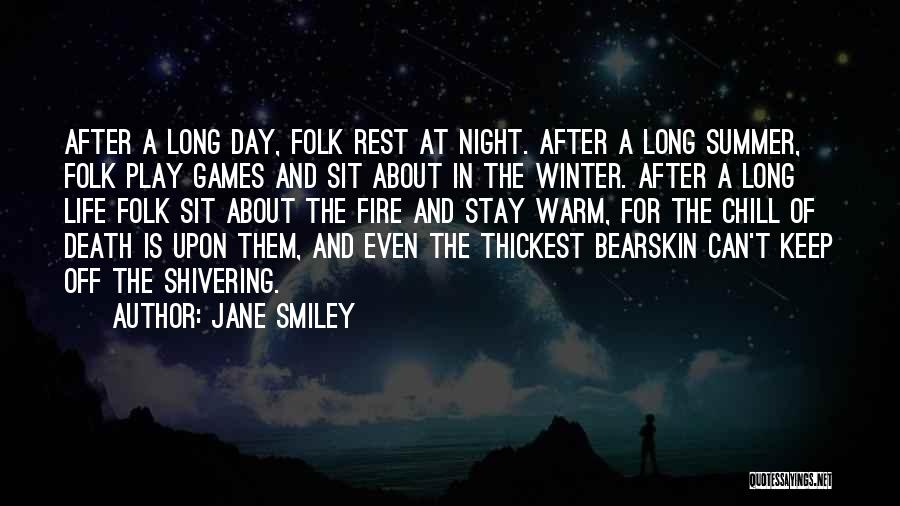 Keep Me Warm At Night Quotes By Jane Smiley