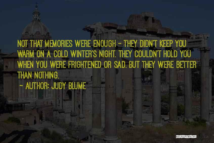 Keep Me Warm At Night Quotes By Judy Blume