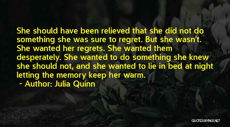 Keep Me Warm At Night Quotes By Julia Quinn