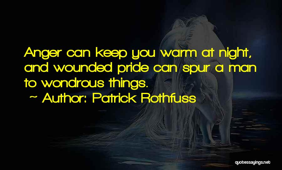 Keep Me Warm At Night Quotes By Patrick Rothfuss