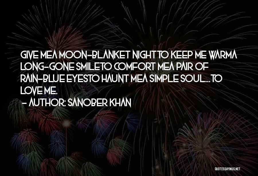 Keep Me Warm At Night Quotes By Sanober Khan