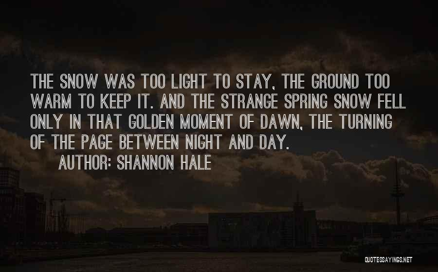 Keep Me Warm At Night Quotes By Shannon Hale