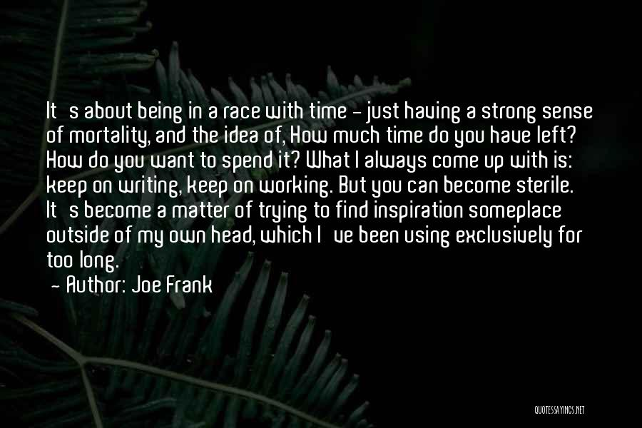 Keep On Being Strong Quotes By Joe Frank