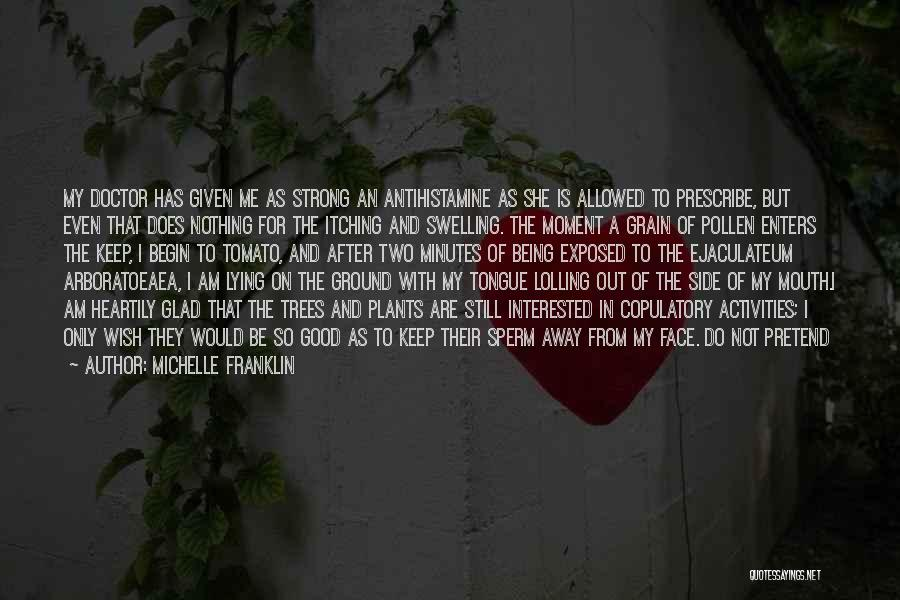 Keep On Being Strong Quotes By Michelle Franklin