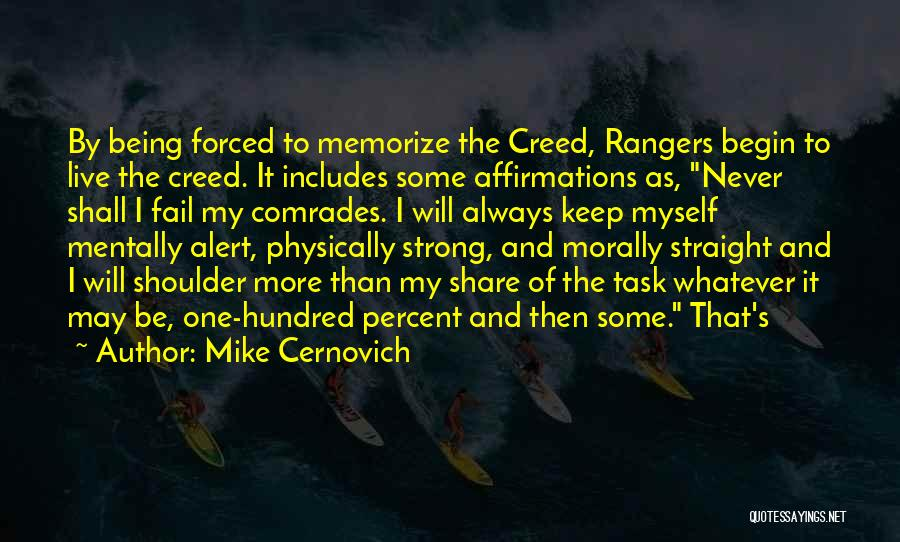 Keep On Being Strong Quotes By Mike Cernovich