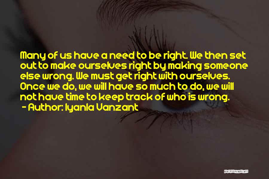 Keep On The Right Track Quotes By Iyanla Vanzant
