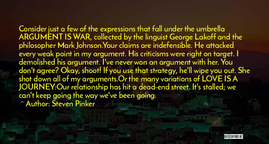 Keep On The Right Track Quotes By Steven Pinker
