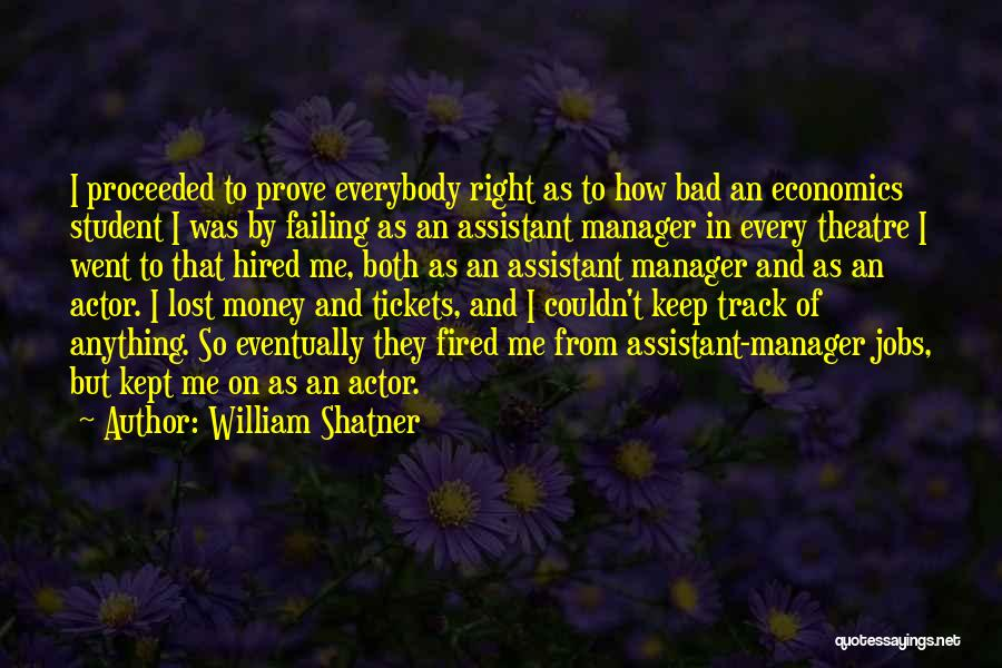 Keep On The Right Track Quotes By William Shatner