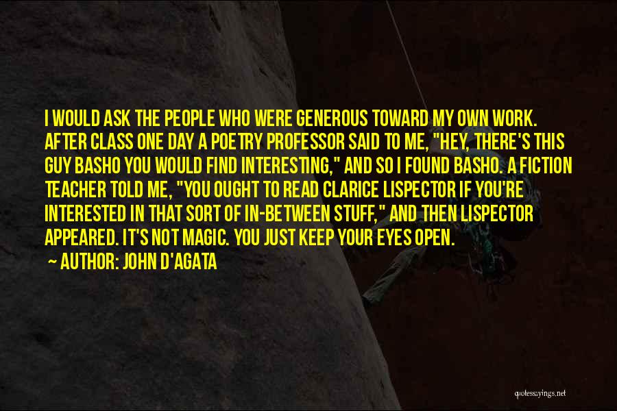 Keep One Eye Open Quotes By John D'Agata