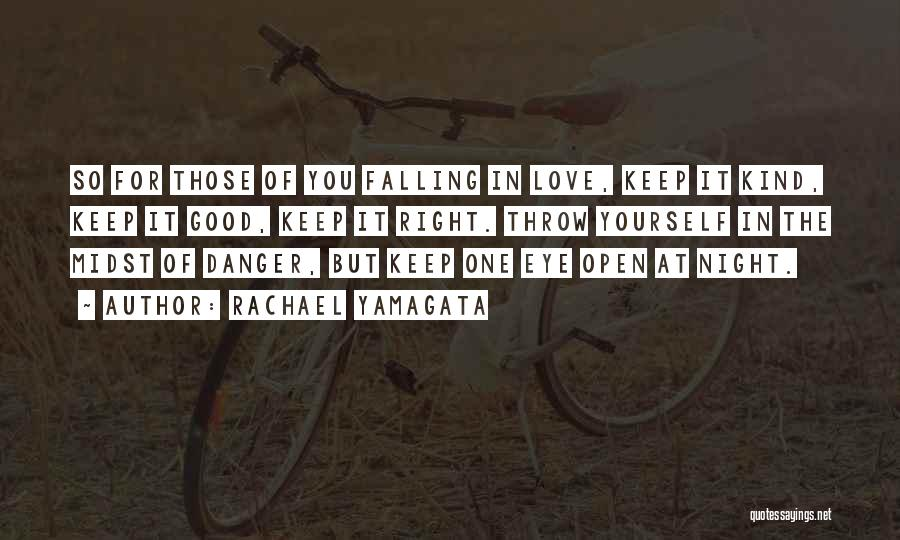 Keep One Eye Open Quotes By Rachael Yamagata