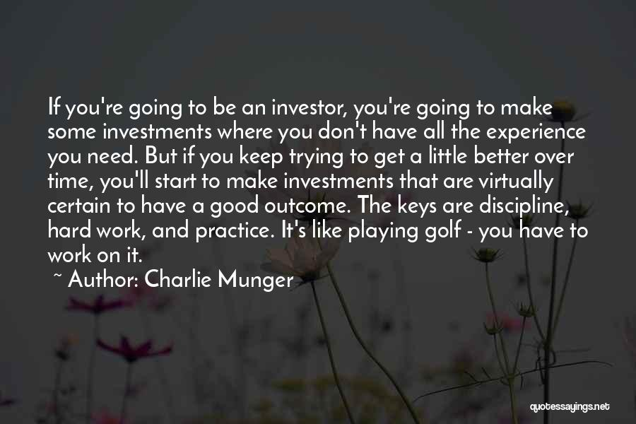 Keep Trying Hard Quotes By Charlie Munger