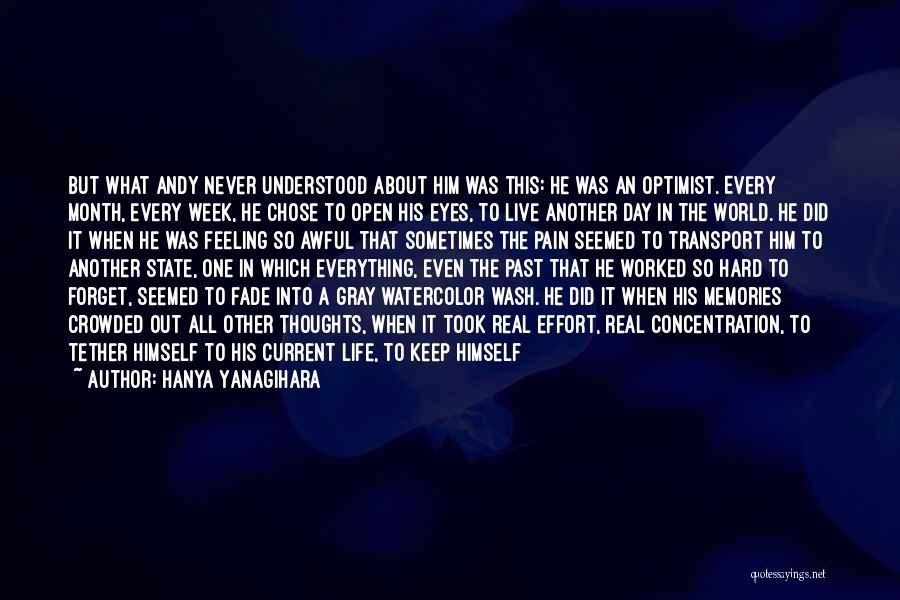 Keep Trying Hard Quotes By Hanya Yanagihara