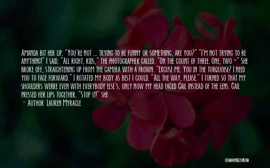 Keep Trying Hard Quotes By Lauren Myracle