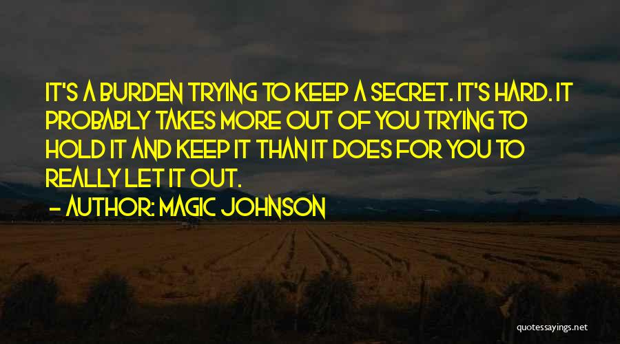 Keep Trying Hard Quotes By Magic Johnson