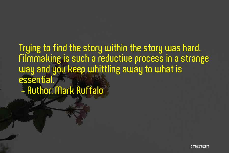 Keep Trying Hard Quotes By Mark Ruffalo
