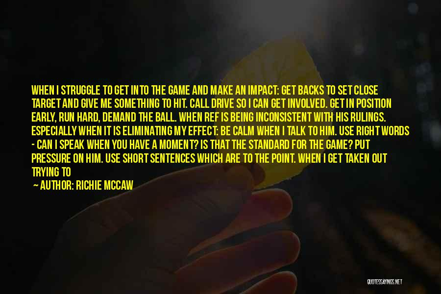 Keep Trying Hard Quotes By Richie McCaw