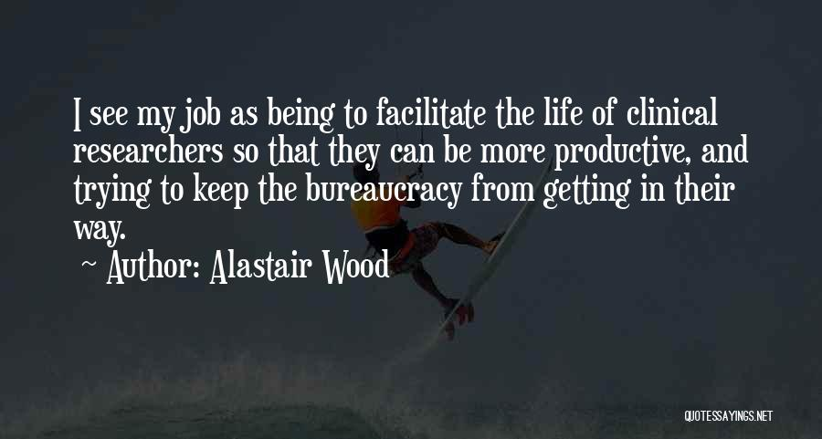 Keep Trying In Life Quotes By Alastair Wood