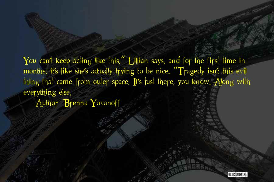 Keep Trying In Life Quotes By Brenna Yovanoff