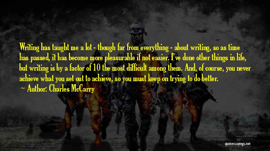 Keep Trying In Life Quotes By Charles McCarry