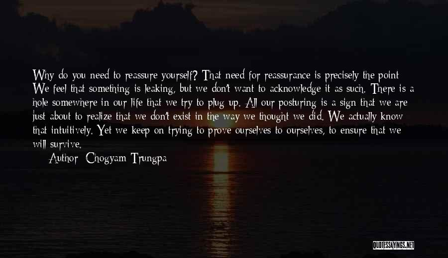 Keep Trying In Life Quotes By Chogyam Trungpa