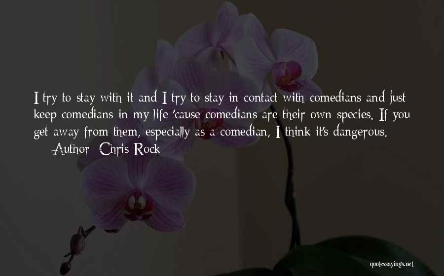 Keep Trying In Life Quotes By Chris Rock