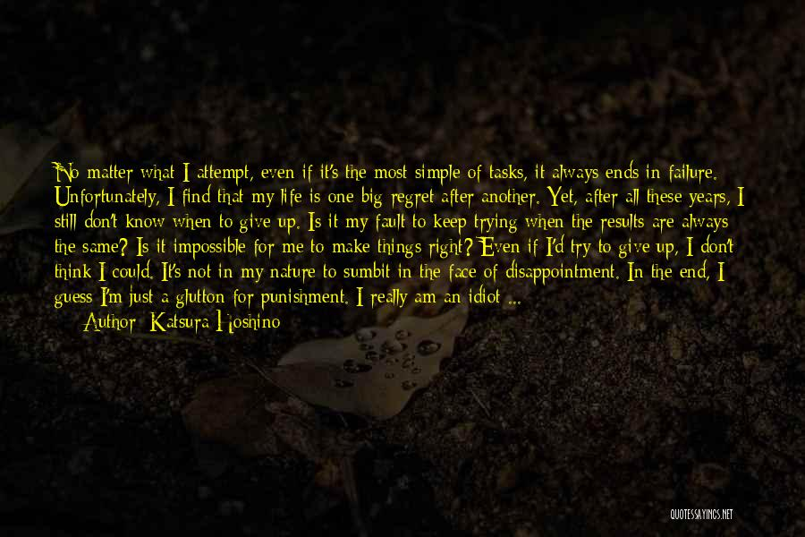 Keep Trying In Life Quotes By Katsura Hoshino