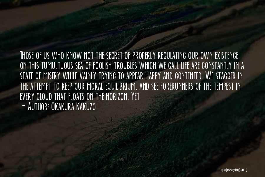 Keep Trying In Life Quotes By Okakura Kakuzo