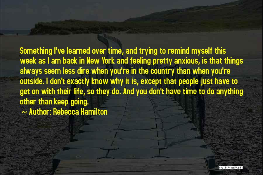Keep Trying In Life Quotes By Rebecca Hamilton