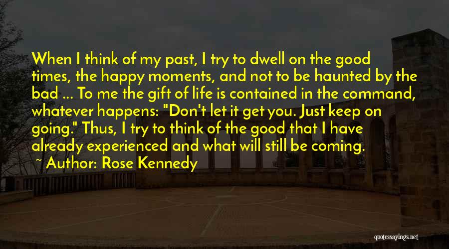 Keep Trying In Life Quotes By Rose Kennedy