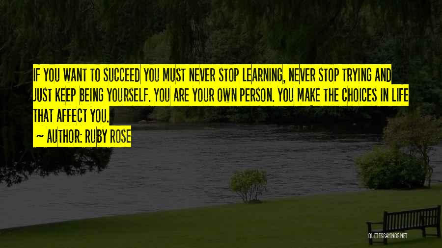 Keep Trying In Life Quotes By Ruby Rose