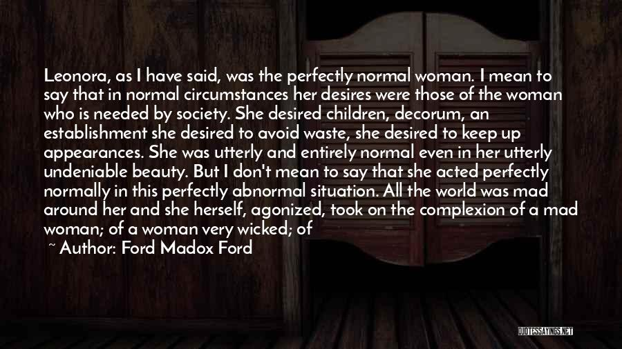Keep Up Appearances Quotes By Ford Madox Ford