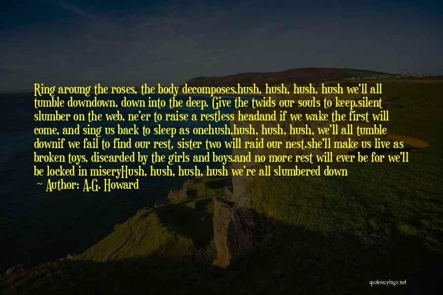 Keep Your Head Up Sister Quotes By A.G. Howard