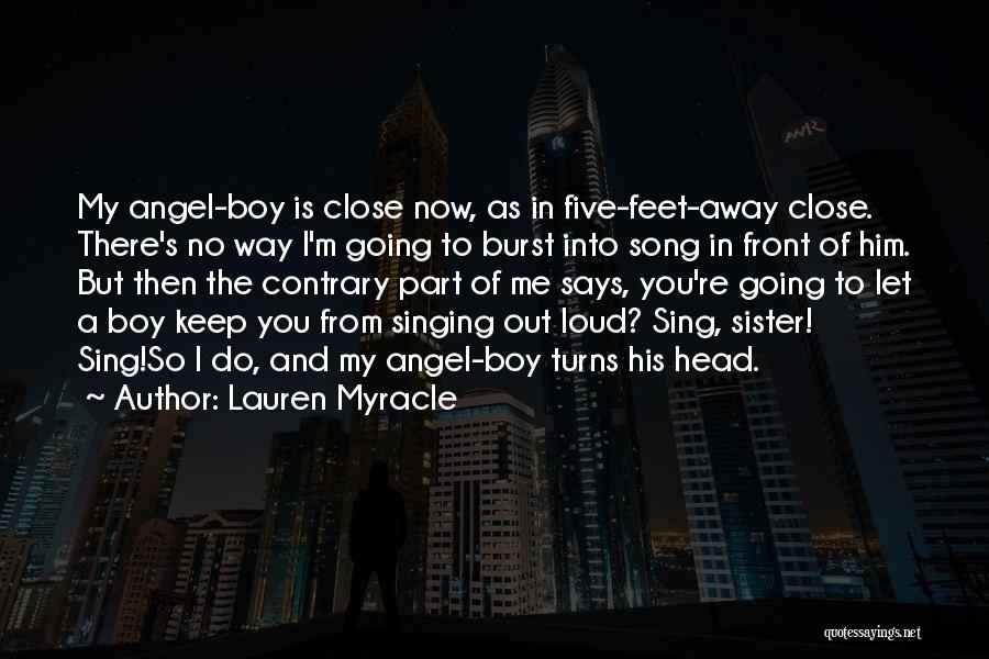 Keep Your Head Up Sister Quotes By Lauren Myracle