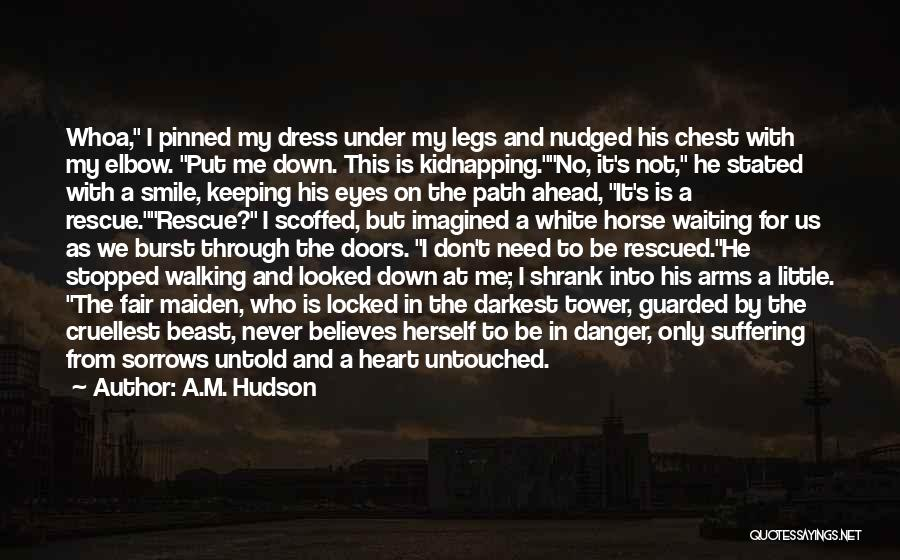 Keeping A Smile Quotes By A.M. Hudson