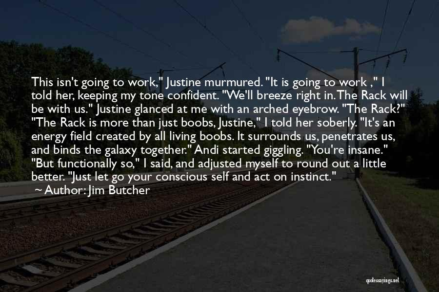 Keeping A Smile Quotes By Jim Butcher