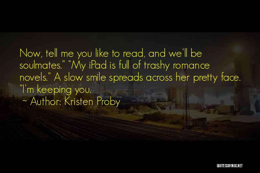 Keeping A Smile Quotes By Kristen Proby