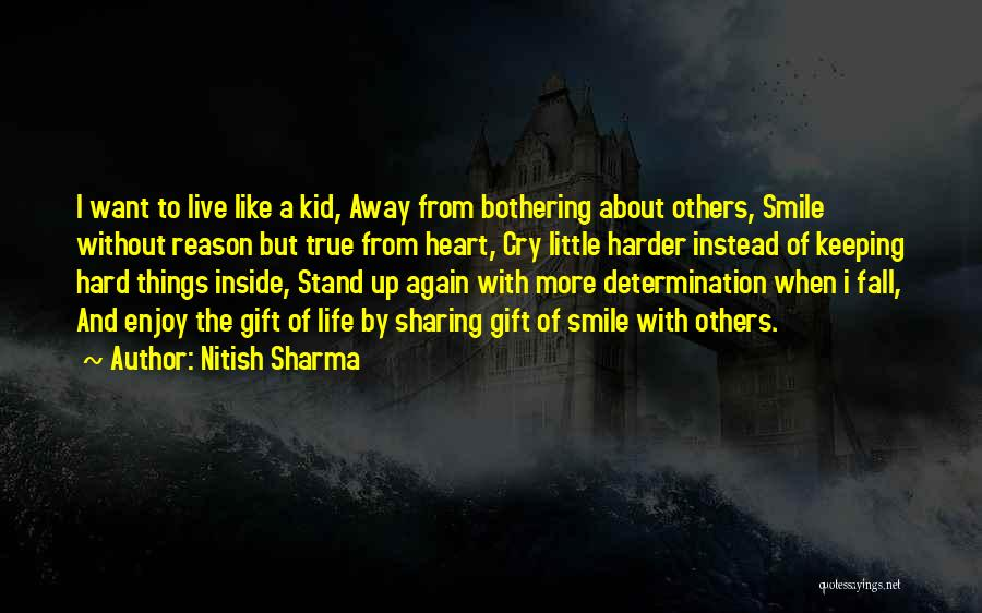 Keeping A Smile Quotes By Nitish Sharma