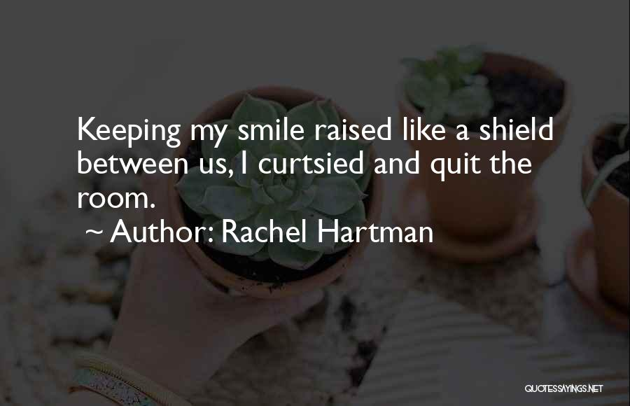 Keeping A Smile Quotes By Rachel Hartman