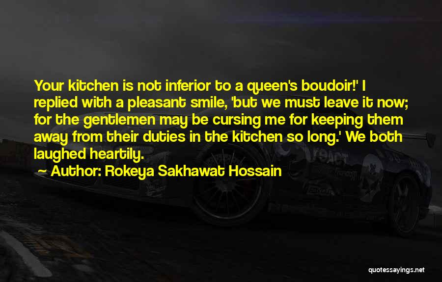Keeping A Smile Quotes By Rokeya Sakhawat Hossain