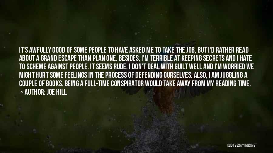 Keeping Feelings To Yourself Quotes By Joe Hill
