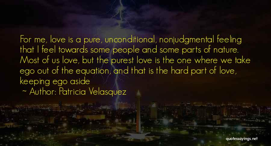 Keeping Feelings To Yourself Quotes By Patricia Velasquez